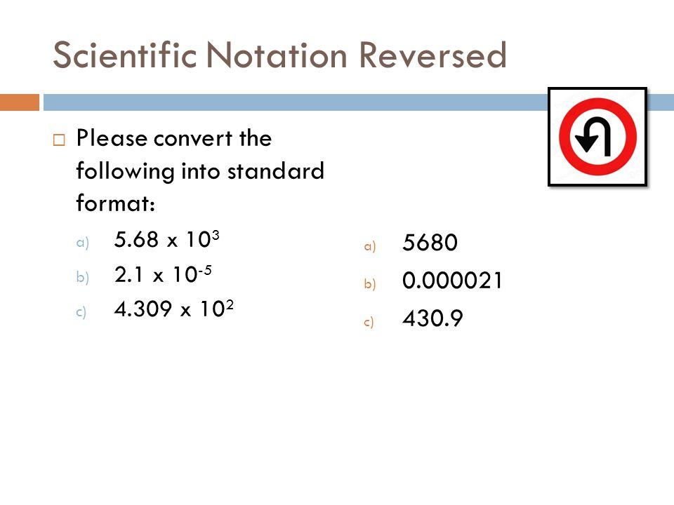 Scientific Notation Reversed