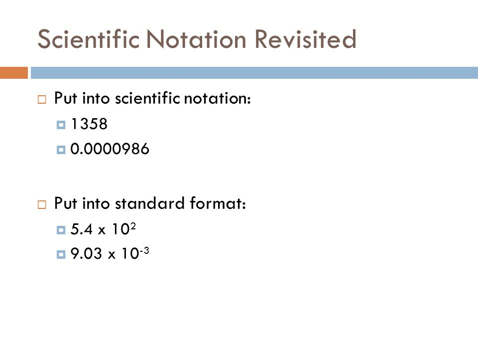 Scientific Notation Revisited