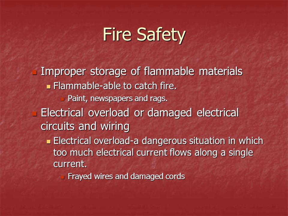 Fire Safety Improper storage of flammable materials