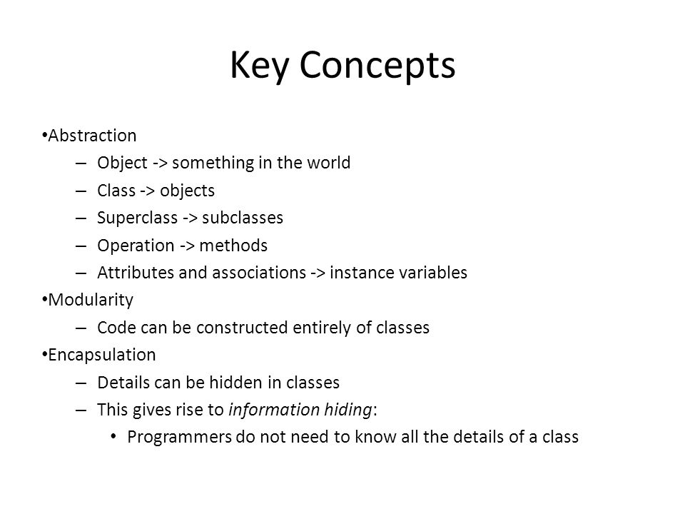 Key Concepts Abstraction Object -> something in the world