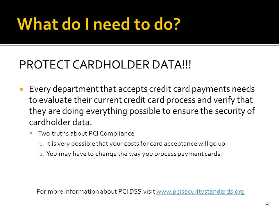 PCI DSS Requirements cont.