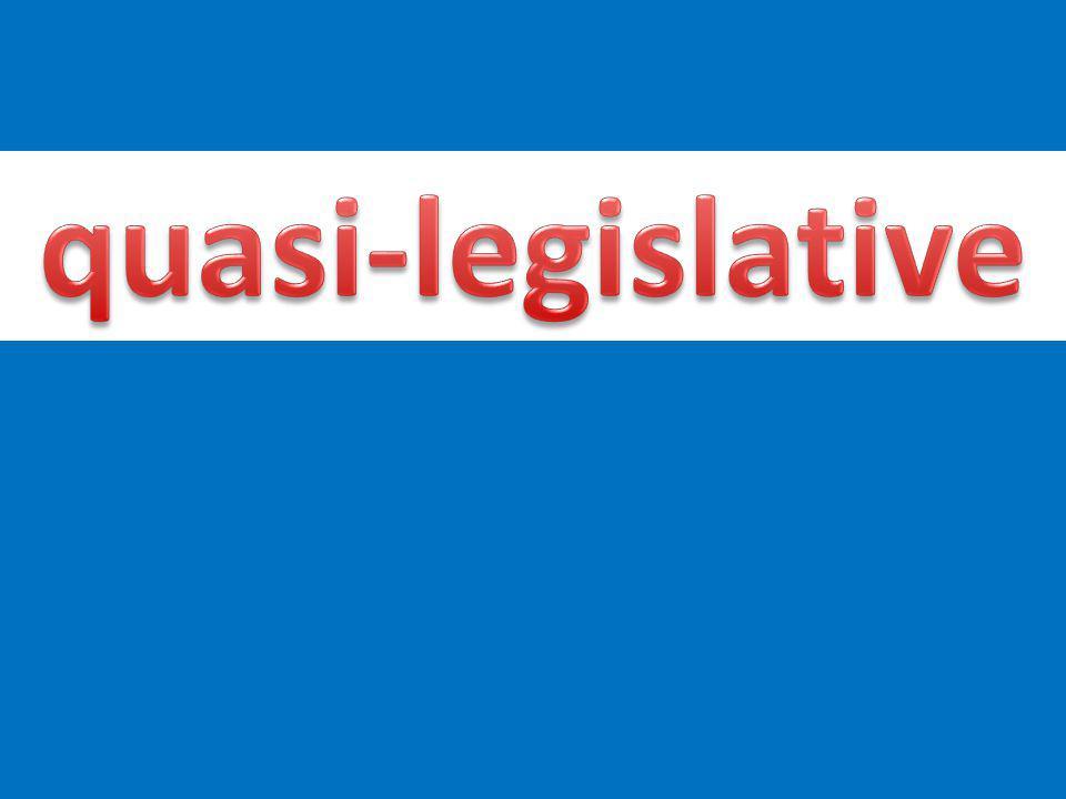 quasi-legislative