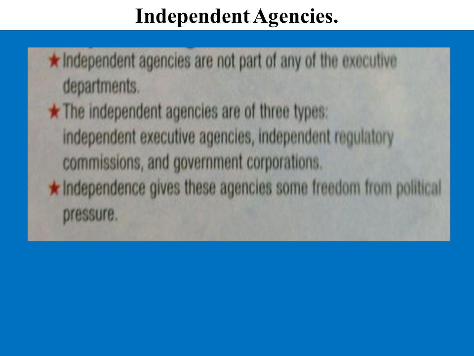 Independent Agencies.