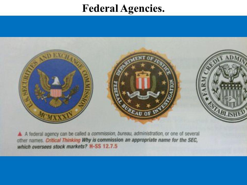 Federal Agencies.