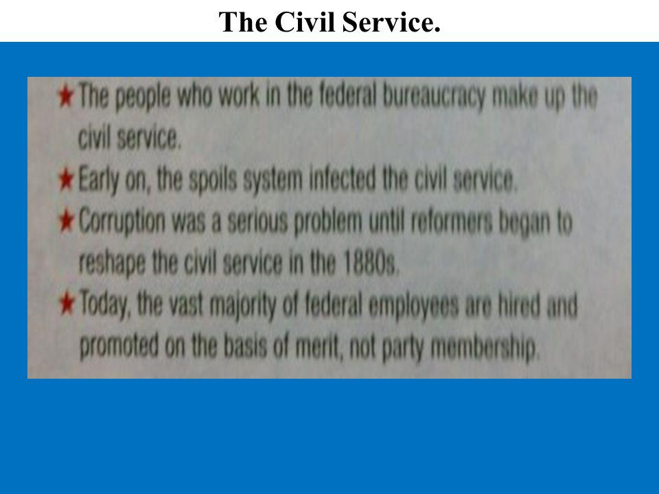 The Civil Service.
