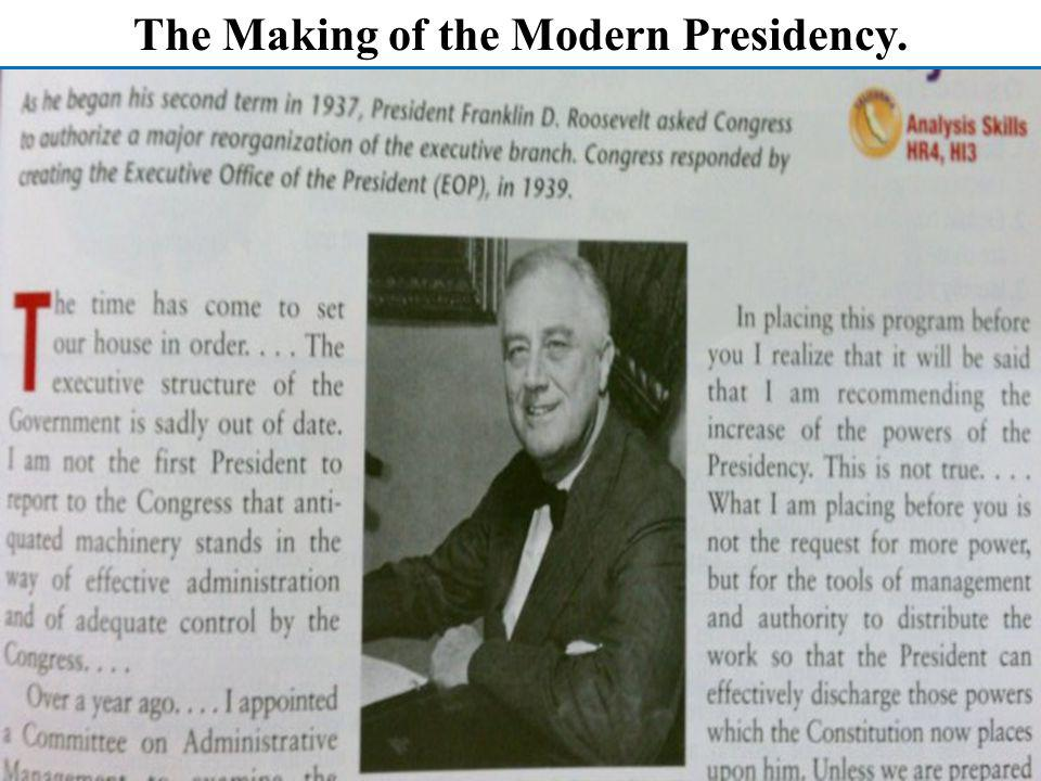 The Making of the Modern Presidency.