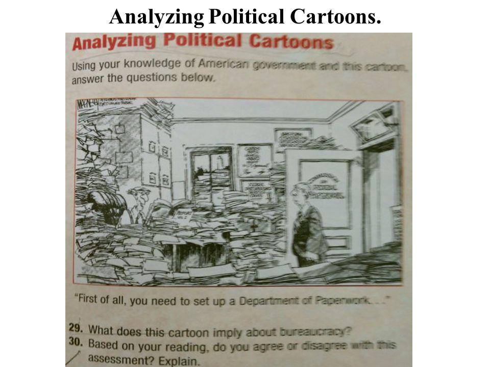 Analyzing Political Cartoons.