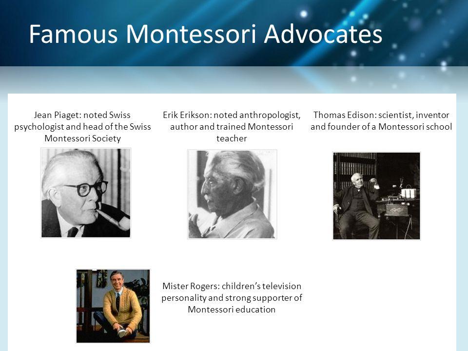 Famous Montessori Advocates