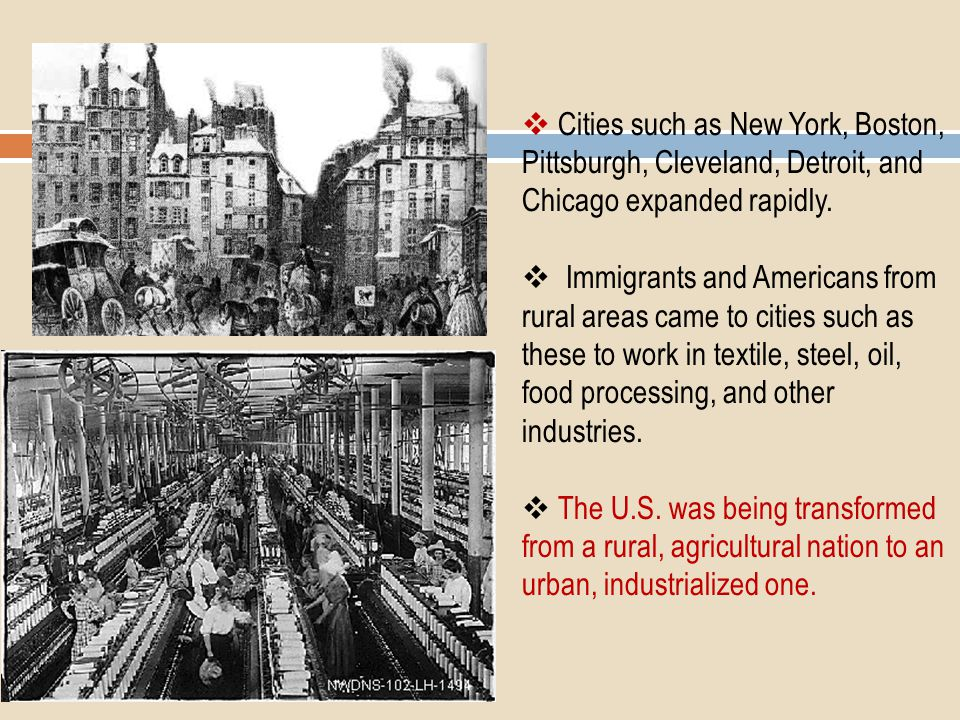 Cities such as New York, Boston, Pittsburgh, Cleveland, Detroit, and Chicago expanded rapidly.