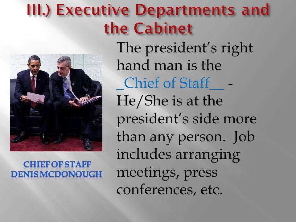 III.) Executive Departments and the Cabinet