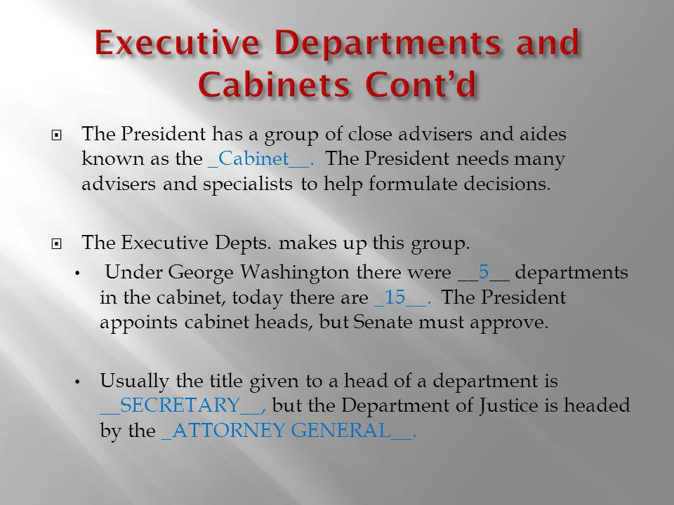Executive Departments and Cabinets Cont'd
