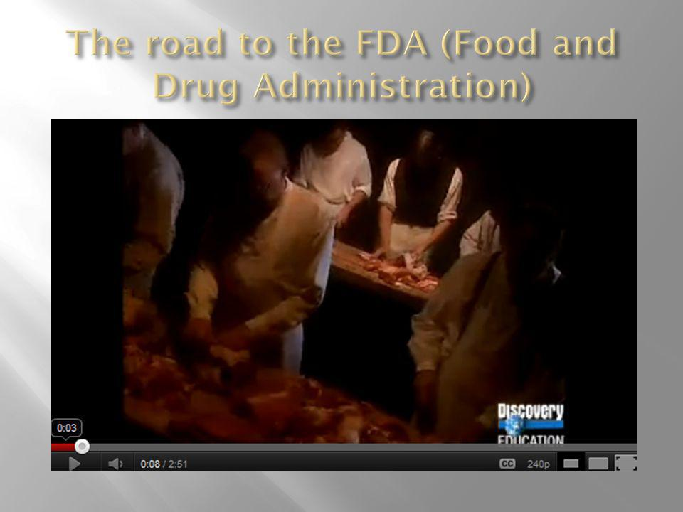 The road to the FDA (Food and Drug Administration)
