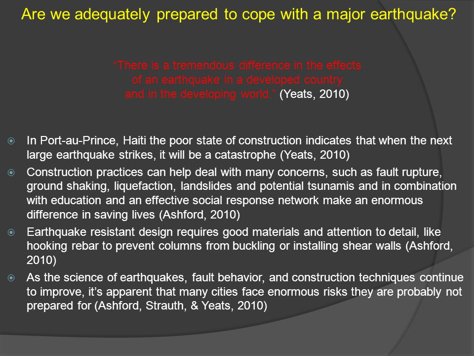 Are we adequately prepared to cope with a major earthquake