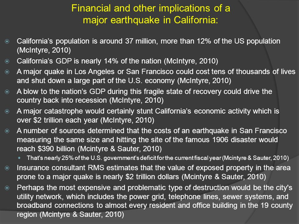 Financial and other implications of a major earthquake in California: