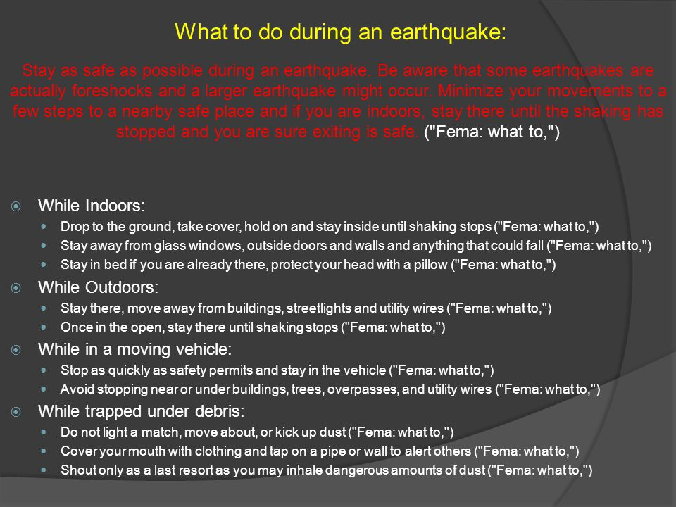 What to do during an earthquake: