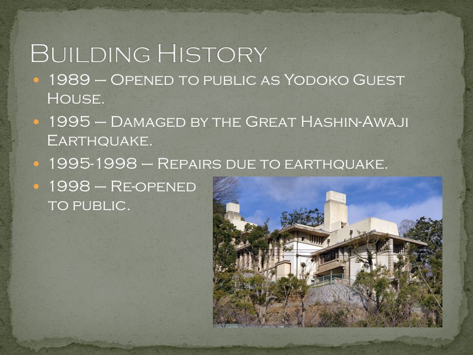 Building History 1989 – Opened to public as Yodoko Guest House.