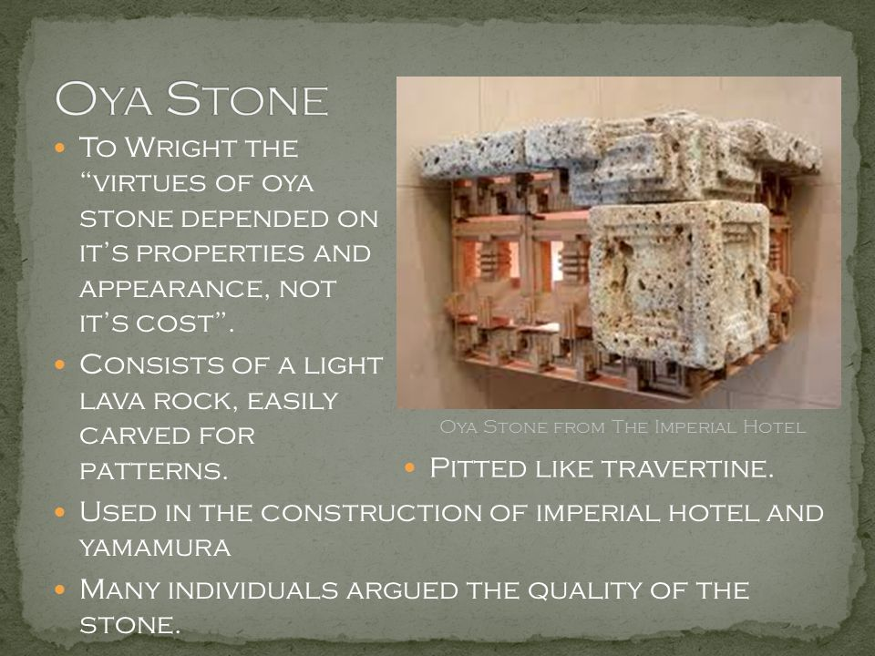 Oya Stone from The Imperial Hotel