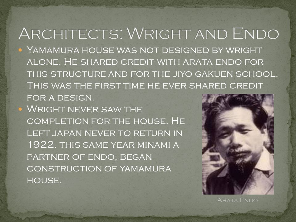 Architects: Wright and Endo