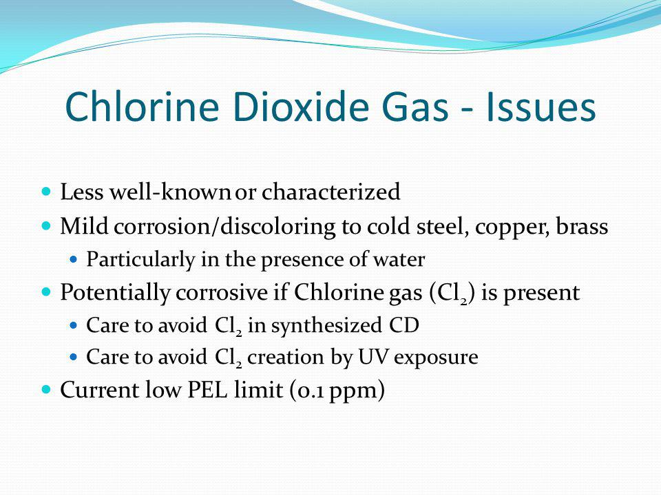 Chlorine Dioxide Gas - Issues