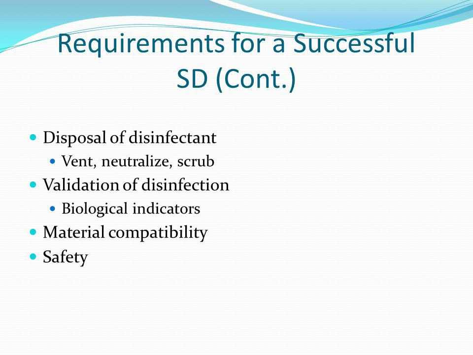 Requirements for a Successful SD (Cont.)
