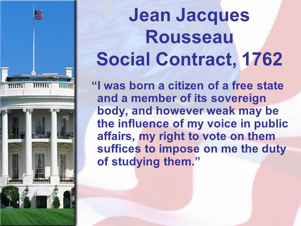 Jean Jacques Rousseau Social Contract, 1762