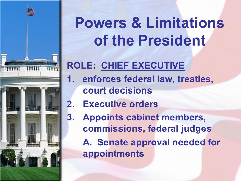 Powers & Limitations of the President