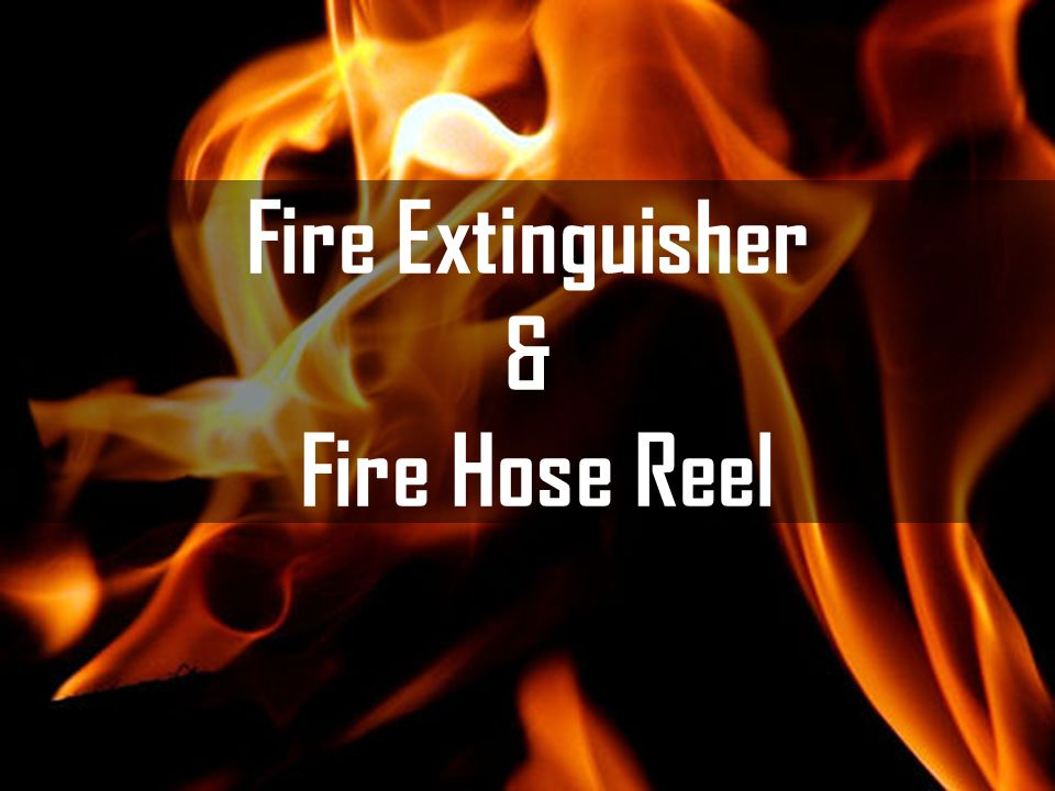 Fire Extinguisher & Fire Hose Reel