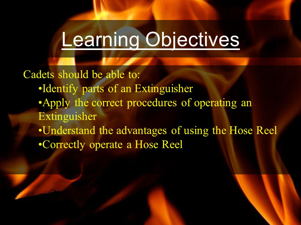 Learning Objectives Cadets should be able to: