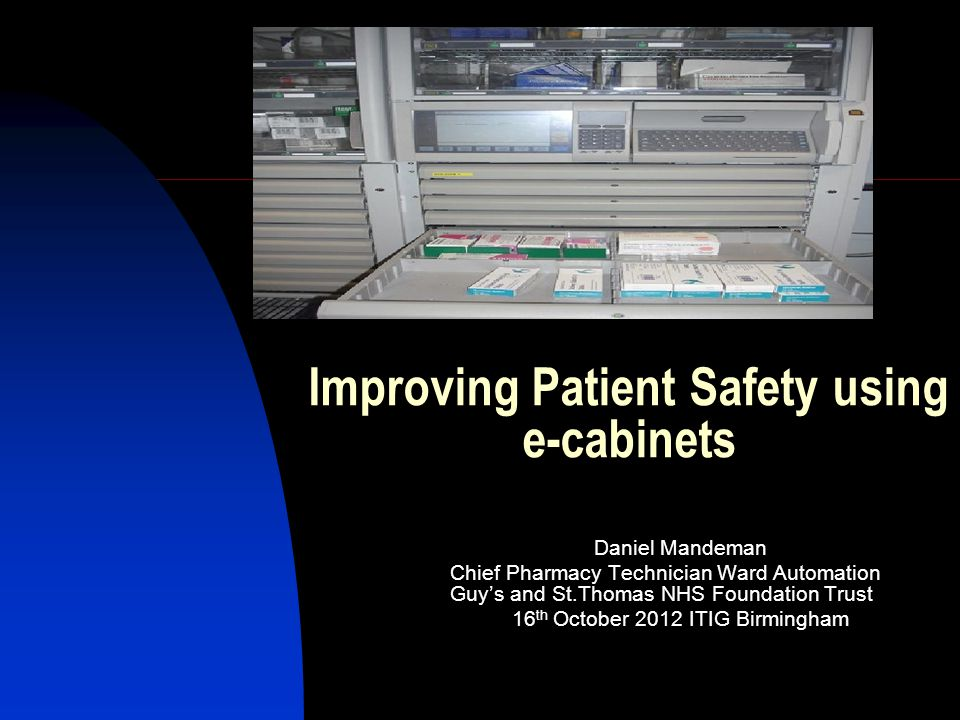 Improving Patient Safety using e-cabinets