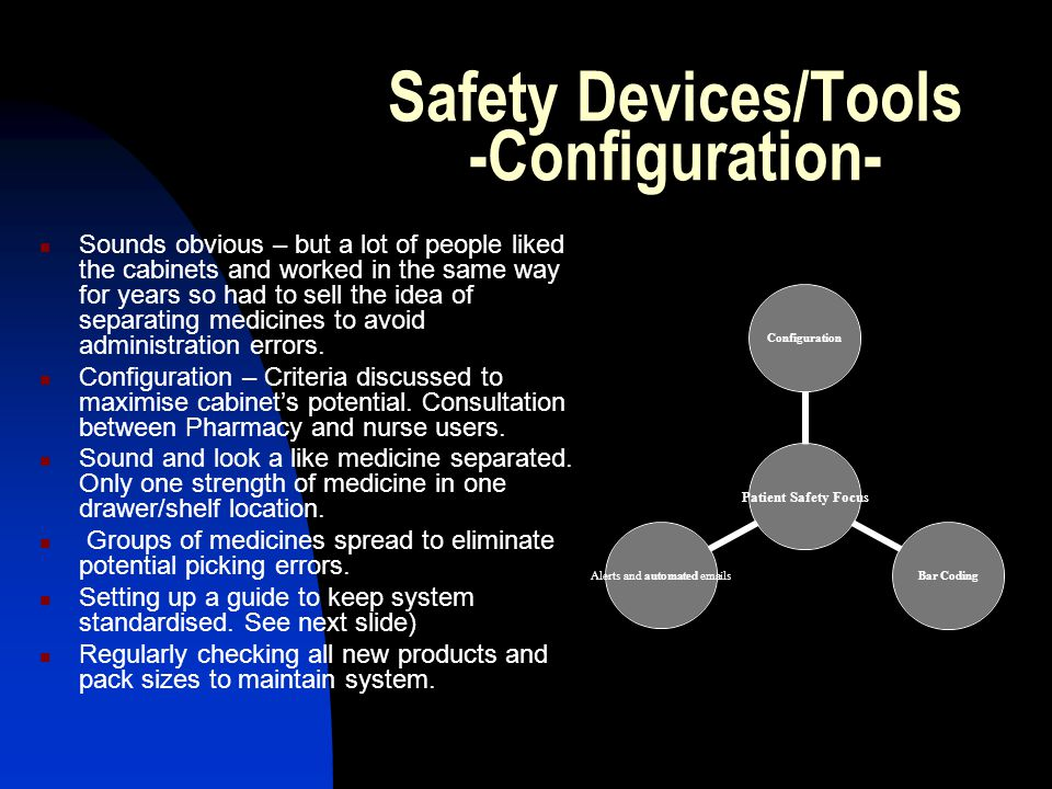 Safety Devices/Tools -Configuration-