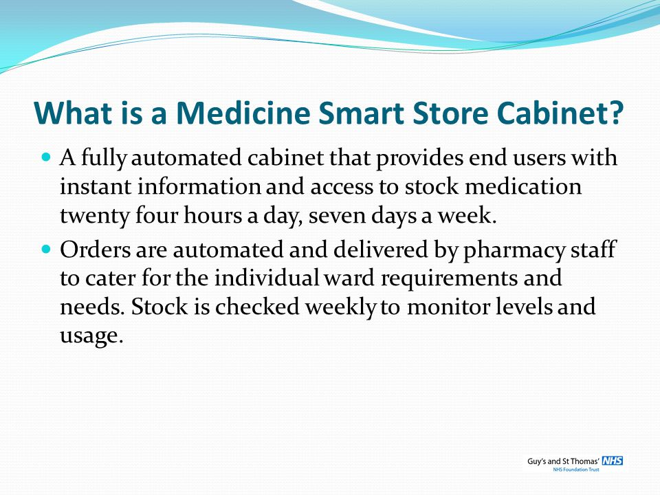 What is a Medicine Smart Store Cabinet