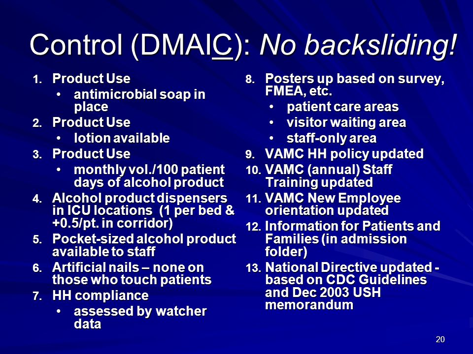 Control (DMAIC): No backsliding!
