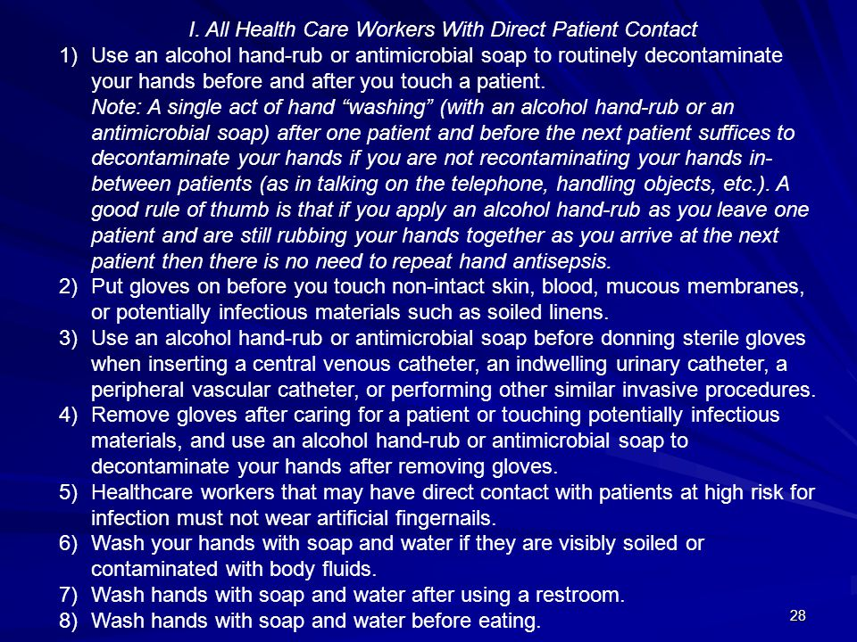 I. All Health Care Workers With Direct Patient Contact