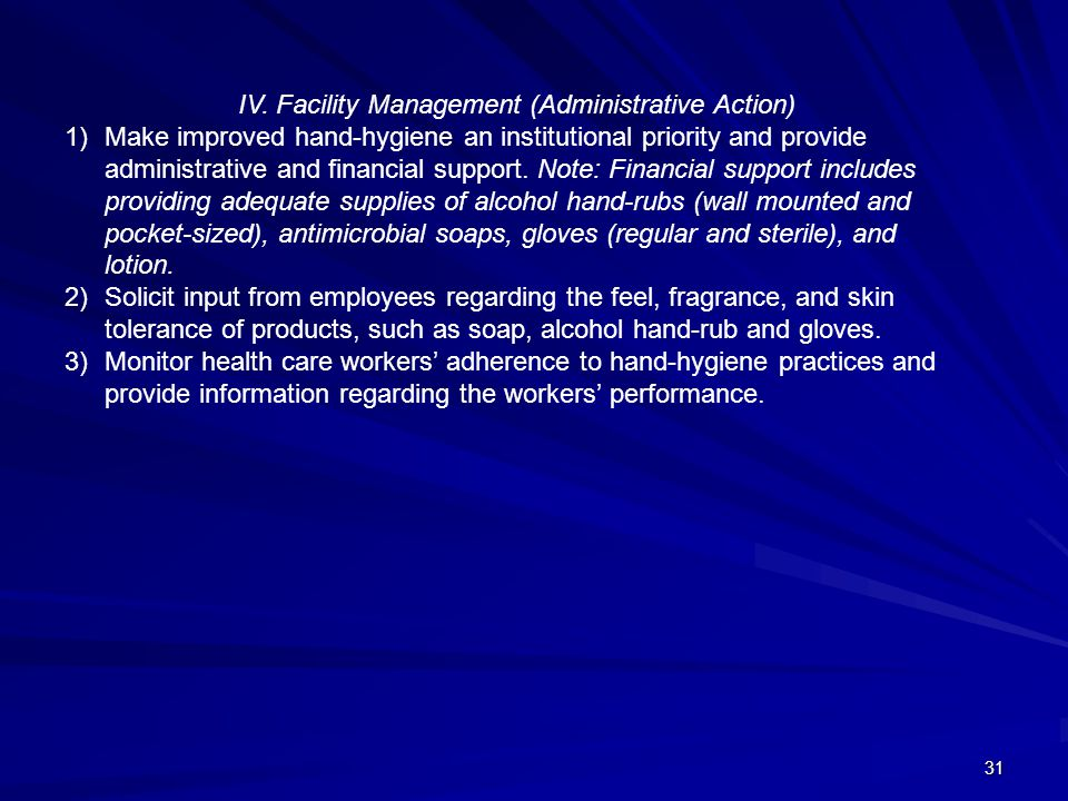 IV. Facility Management (Administrative Action)
