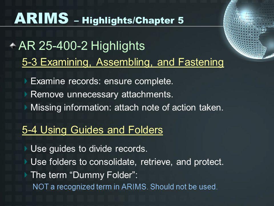 ARIMS – Highlights/Chapter 5