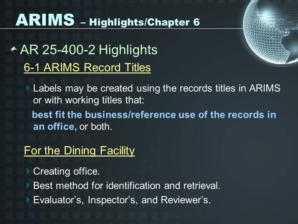 ARIMS – Highlights/Chapter 6