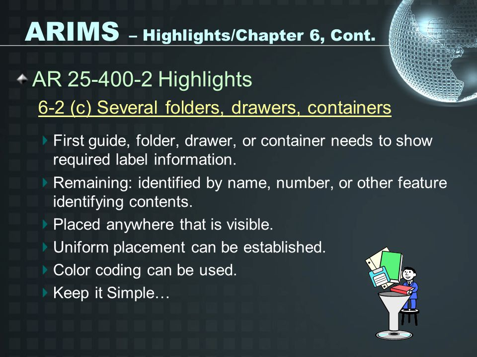 ARIMS – Highlights/Chapter 6, Cont.