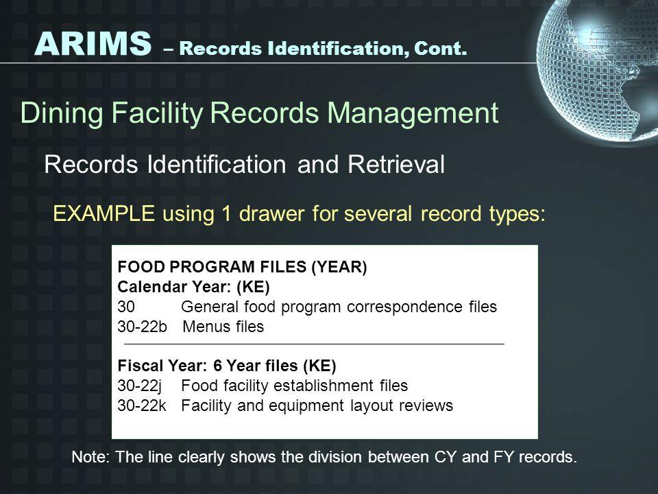 ARIMS – Records Identification, Cont.