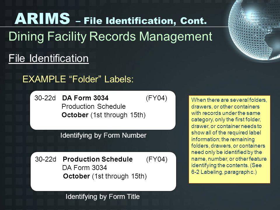 ARIMS – File Identification, Cont.