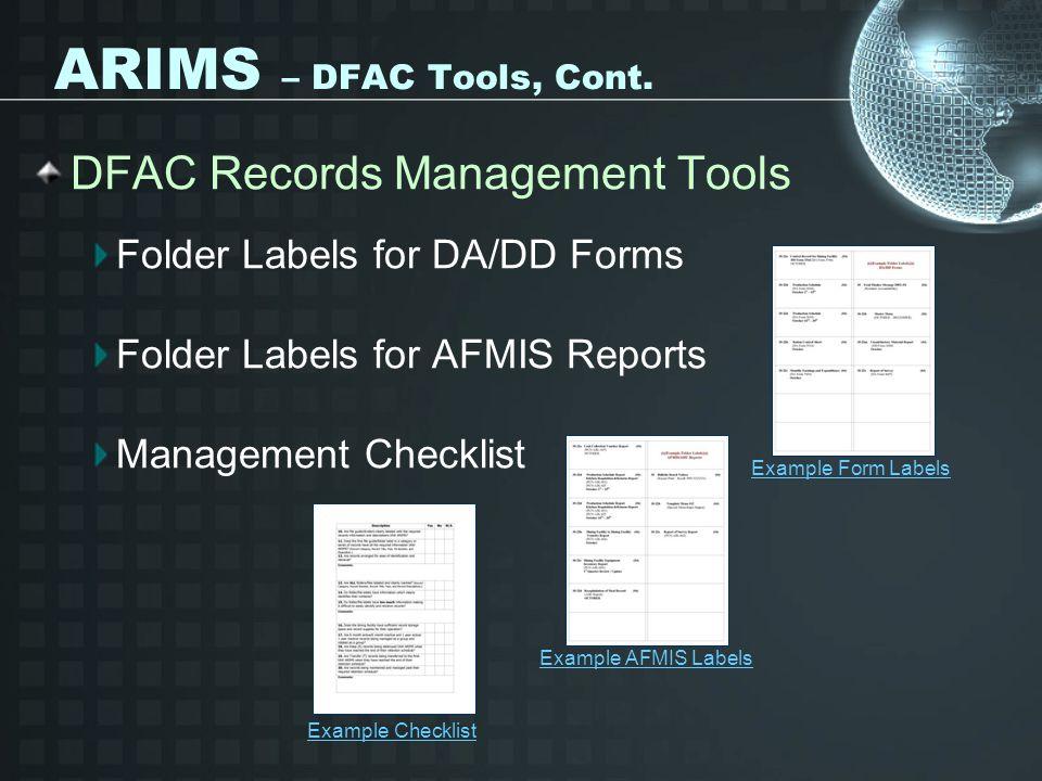 ARIMS – DFAC Tools, Cont. DFAC Records Management Tools