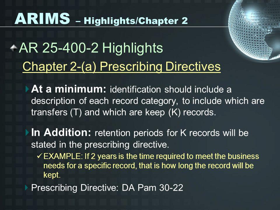 ARIMS – Highlights/Chapter 2