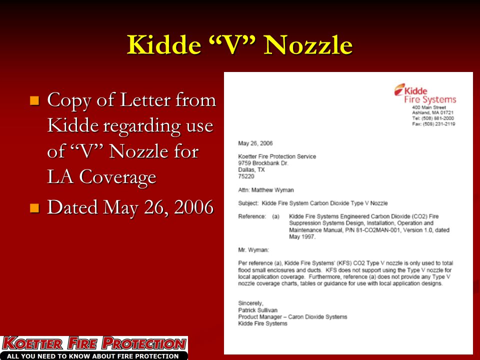 Kidde V Nozzle Copy of Letter from Kidde regarding use of V Nozzle for LA Coverage.
