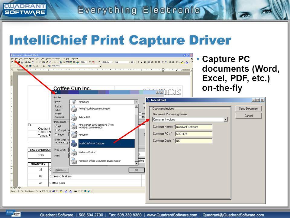 IntelliChief Print Capture Driver