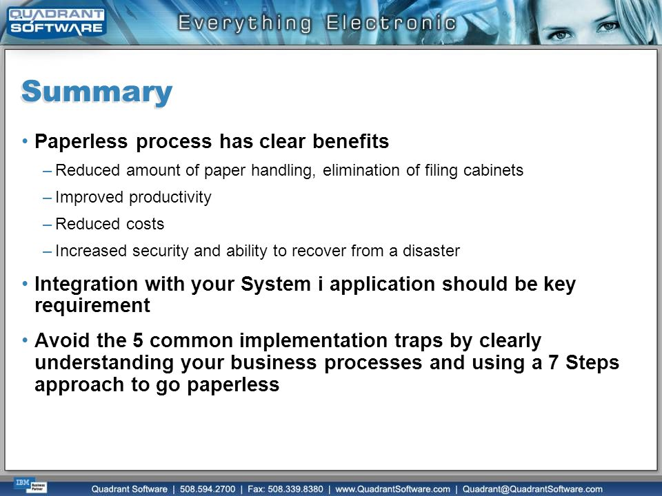 Summary Paperless process has clear benefits