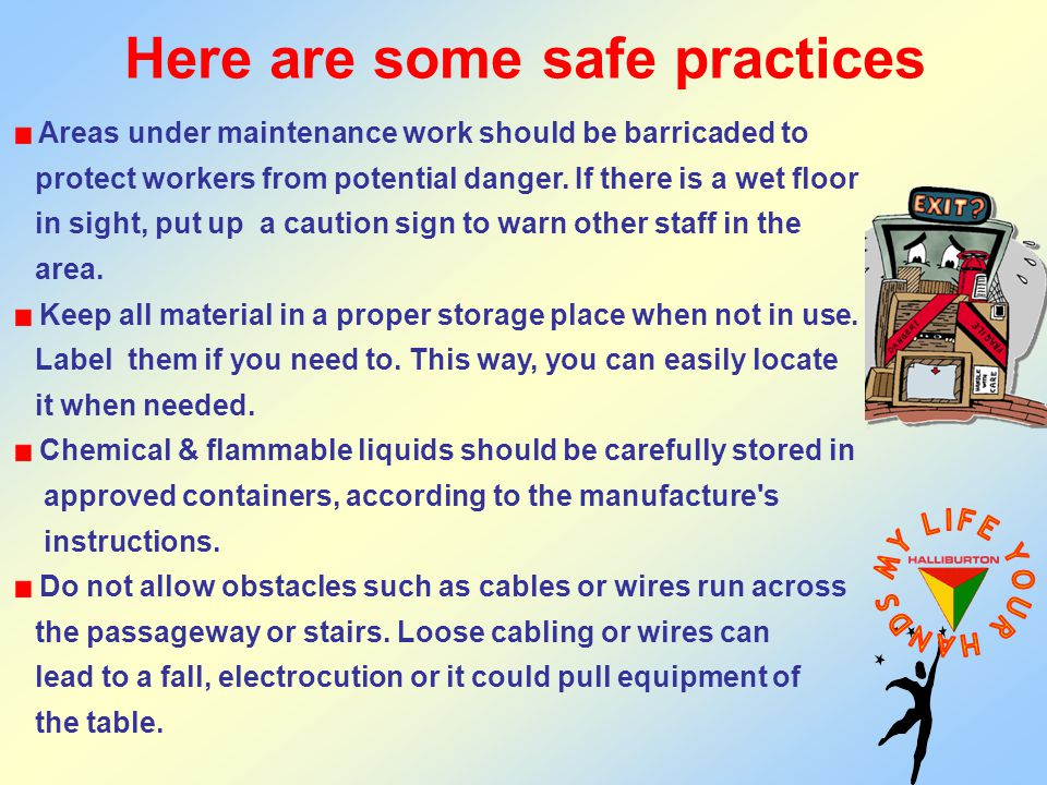 Here are some safe practices