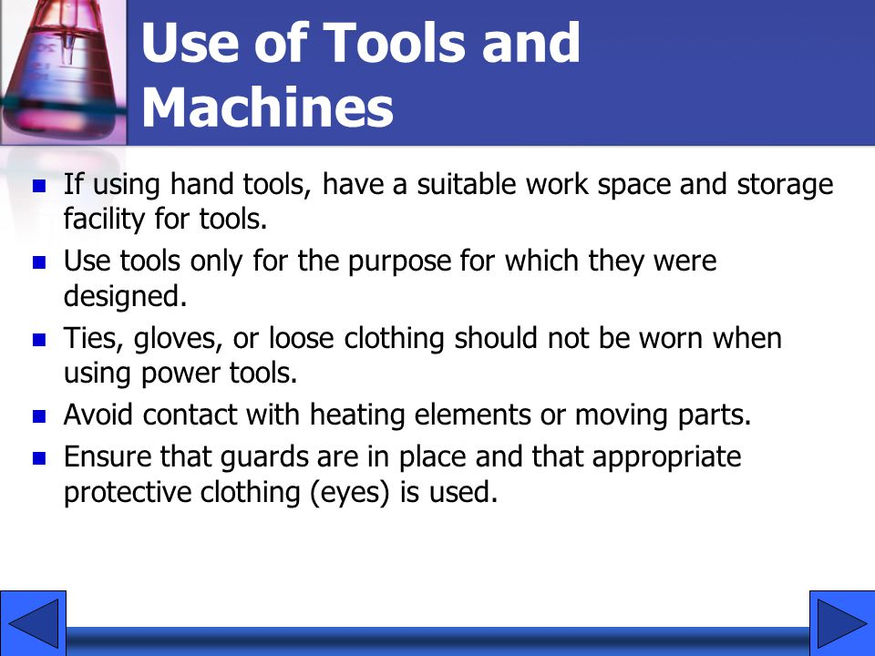 Use of Tools and Machines