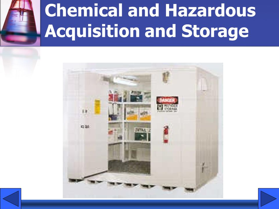 Chemical and Hazardous Acquisition and Storage