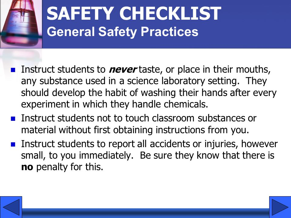 SAFETY CHECKLIST General Safety Practices