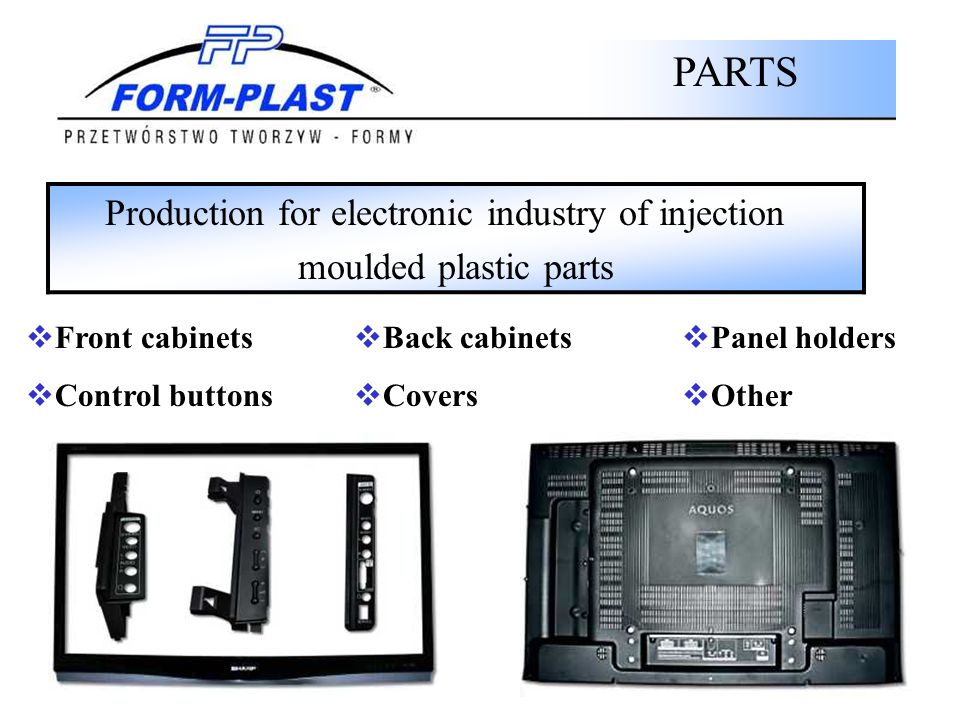 Production for electronic industry of injection