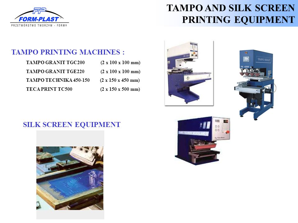 TAMPO AND SILK SCREEN PRINTING EQUIPMENT